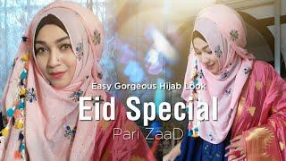 Easy Gorgeous Eid Refresh Hijab Look   Pari ZaaD