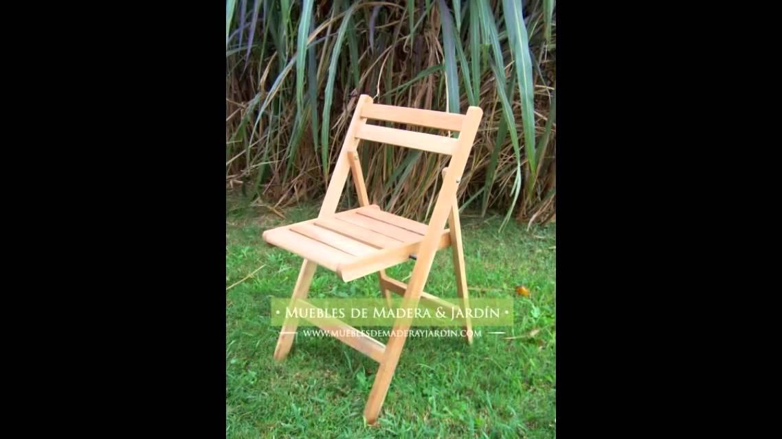 Sillas muebles de madera y jard n com youtube - Sillas plegables de madera ...