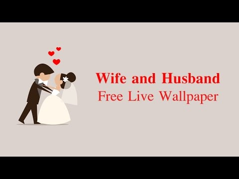 Wife and Husband Free LWP | Live Wallpapers | Android