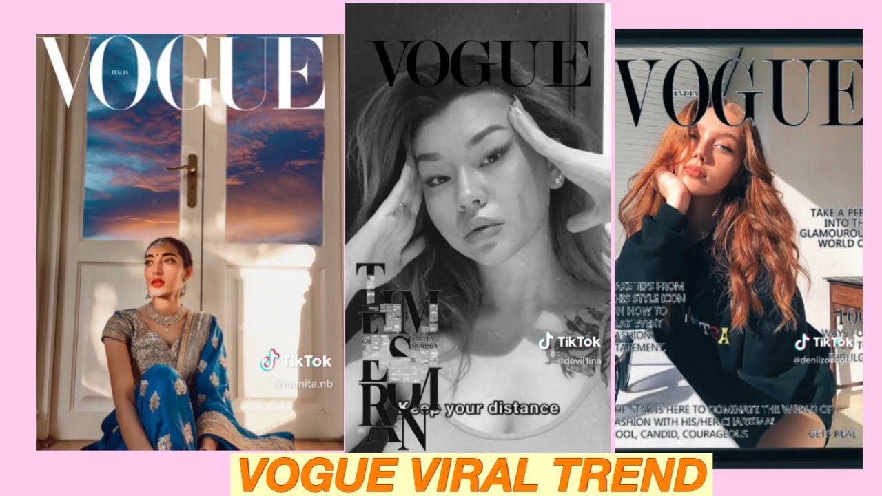 Viral Vogue Trend On Tiktok Youtube