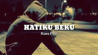 Download lagu HATIKU BEKU (Koes Plus) Video lyric_Cover by Anjar Duta