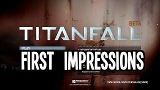 Titanfall Beta - First Impressions