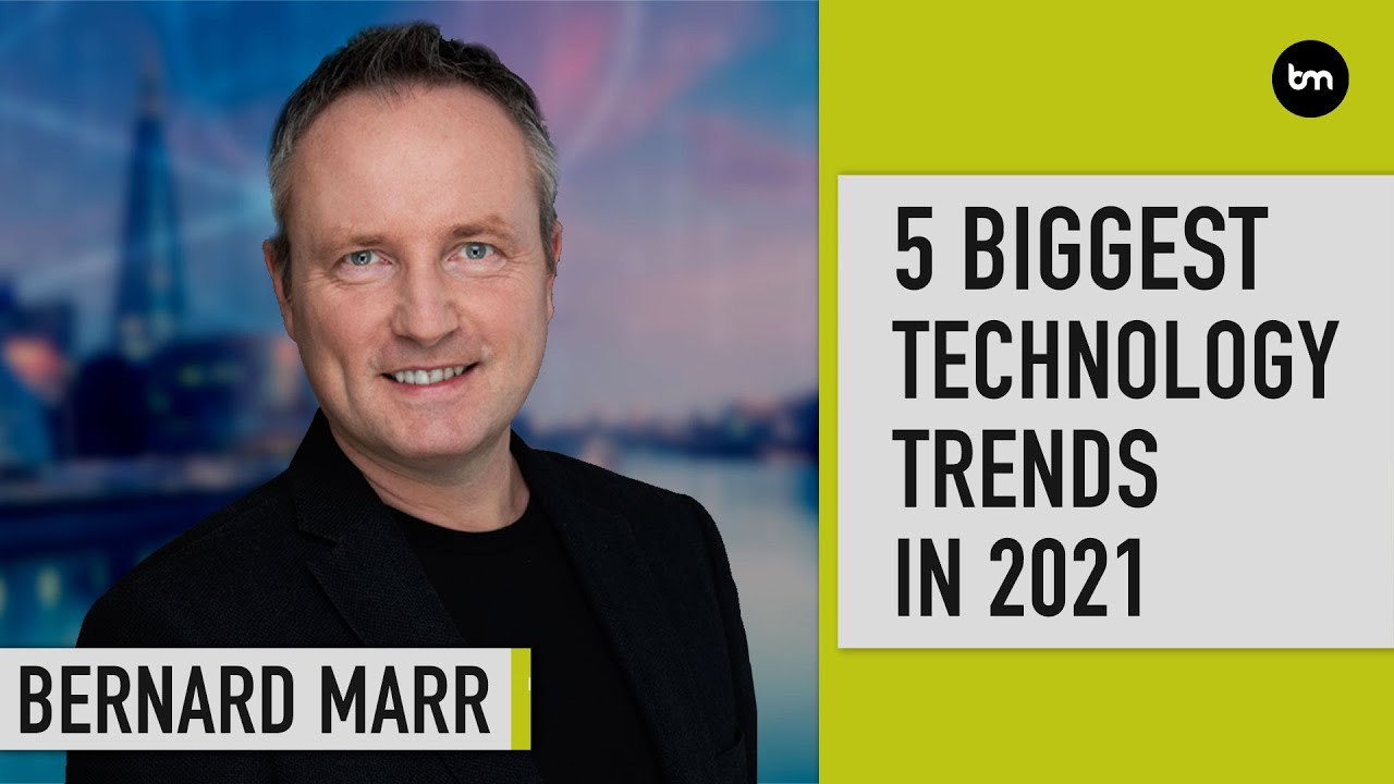 The 5 Biggest Technology Trends in 2021