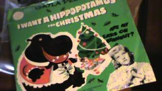 * I Want a Hippopotamus for Christmas / Gayla Peevey