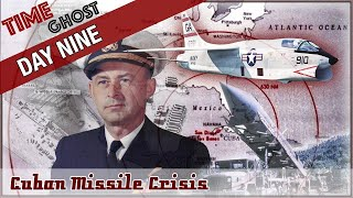 Day 9 Cuban Missile Crisis - Blockade starts and low altitude flybys over Cuba