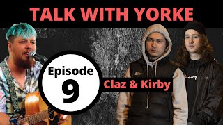 Download lagu Talk With Yorke #9 - Claz & Kirby