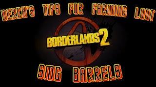 Borderlands 2 Tips for Farming: SMG Barrels