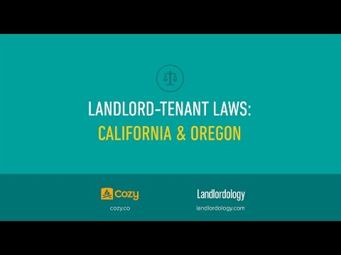 Landlord-Tenant Laws: California & Oregon