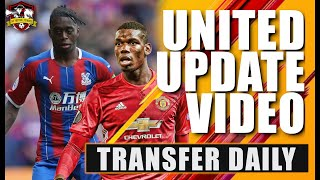 Pogba offered £130m to stay at Man United! Wan-Bissaka shambles by Woodward! Transfer Daily