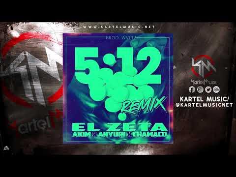 El Zeta Ft Akim, Anyuri & Chamaco - 5-12 Remix (Audio Oficial)