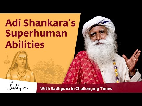 Adi Shankara's Superhuman Abilities - With Sadhguru in Challenging Times - 28 Apr