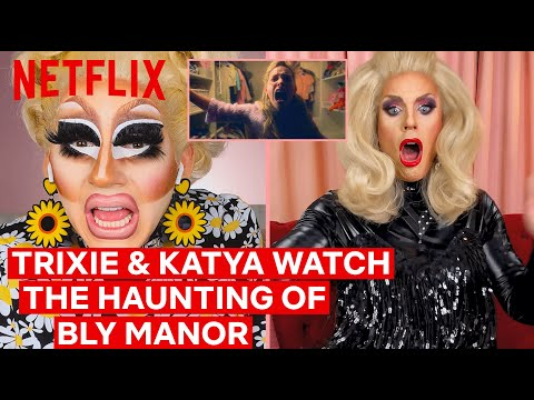 Drag Queens Trixie Mattel & Katya React to The Haunting of Bly Manor | I Like to Watch | Netflix