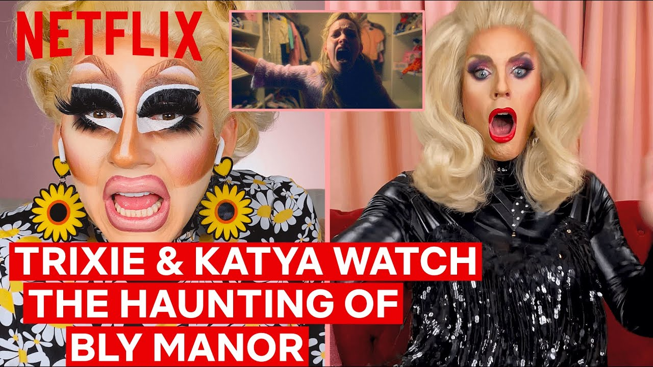 Drag Queens Trixie Mattel & Katya React to The Haunting of Bly ...