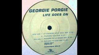 Georgie Porgie - Life Goes On (Richard F