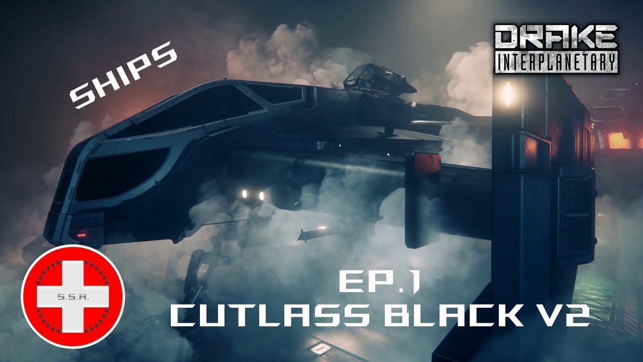 Download Star Citizen 3.5.1 FR - EP1 présentation Cutlass Black V2
