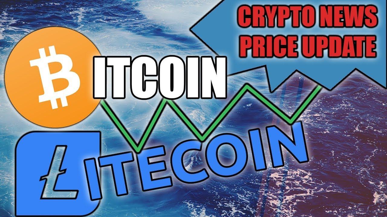 BITCOIN & LITECOIN PRICE UPDATE | Crypto News