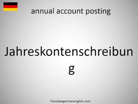 How to say annual account posting in German?