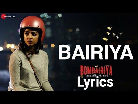 Bombairiya | Bariya - Lyrics | Radhika Apte, Siddhanth Kapoor & Akshay Oberoi | Arko | Navraj Hans