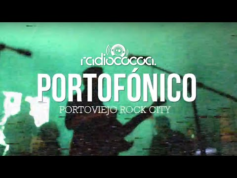 Portofónico - Portoviejo Rock City