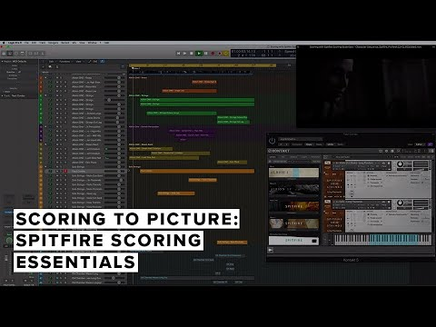 Scoring To Picture: Spitfire Scoring Essentials
