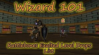 Wizard101: Rattlebones Exalted Level Drops List - Including Transmute Rattlebones Spell