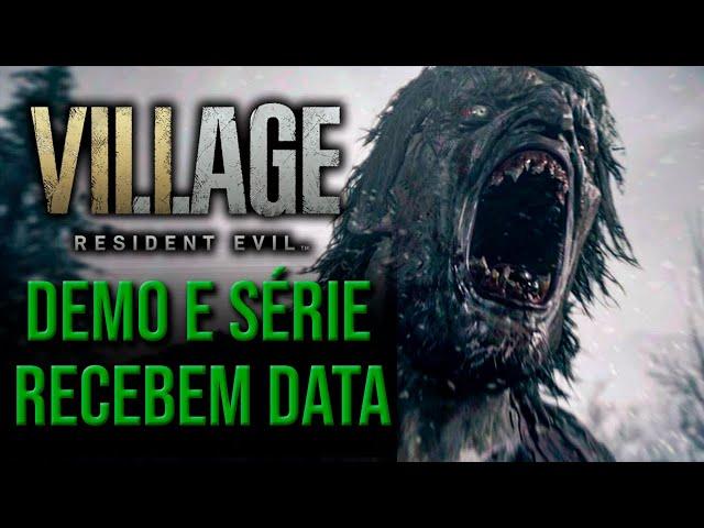 Resident Evil 8 recebe data para sua DEMO e SÉRIE na Netflix