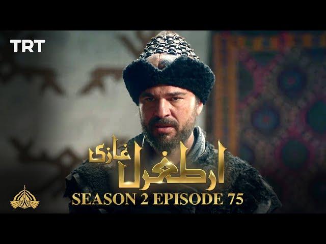 Ertugrul Ghazi Urdu | Episode 75| Season 2