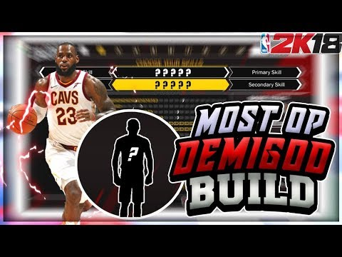 NBA 2K18 BEST BUILD AFTER PATCH • DEMIGOD BUILD REVEALED • BEST OP BUILD IN NBA 2K18