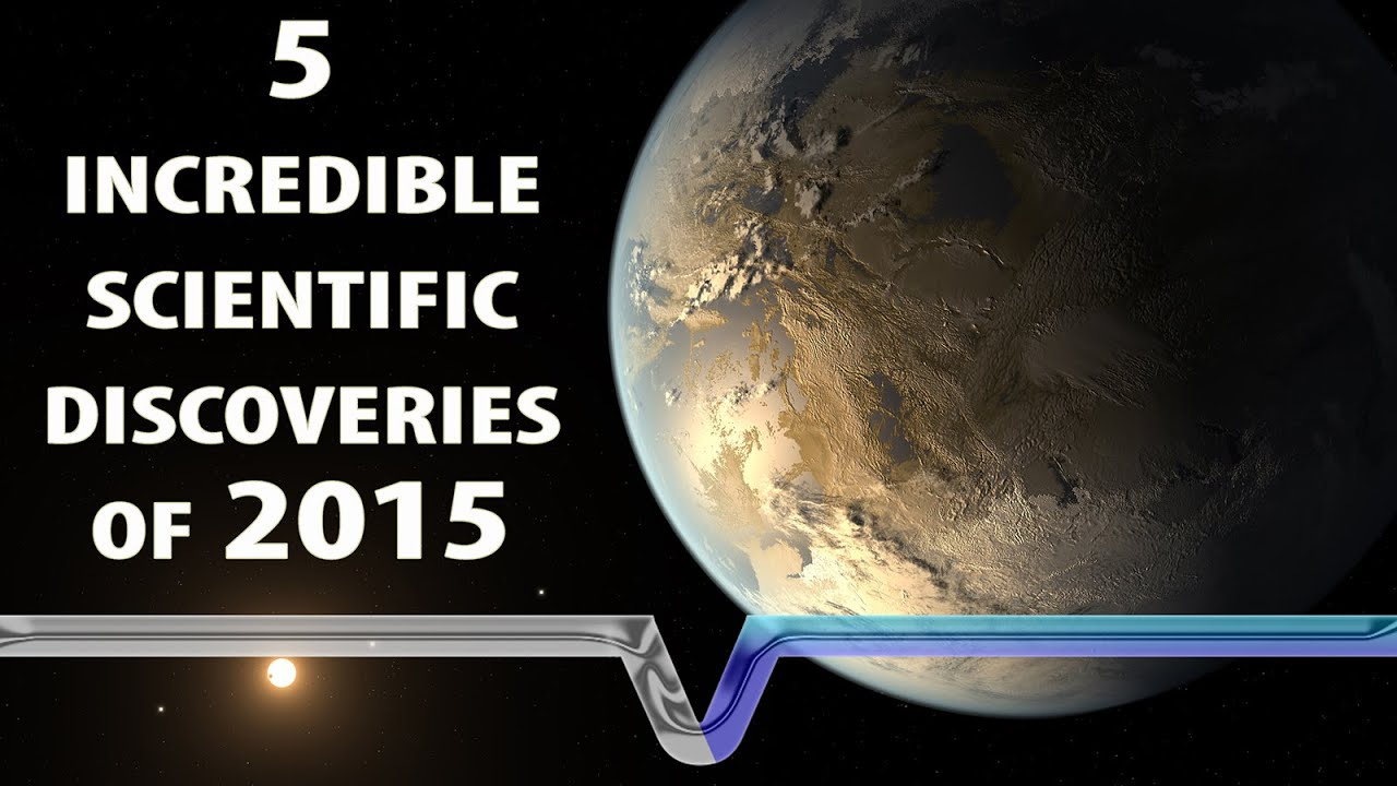 The Biggest Scientific Discoveries Of 2015! - YouTube