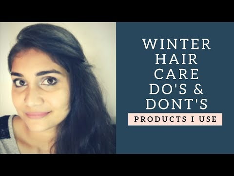 Winter Hair Care 2017 | Do's & Dont's | Affordable & Effective Hair Care Products in India