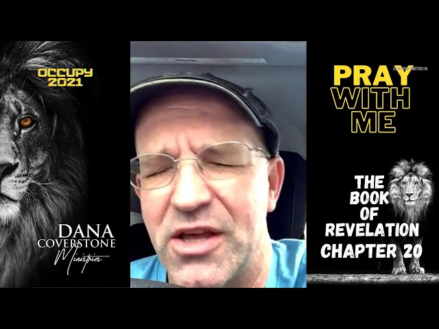 Revelation 20 - Pray With Me - Friday