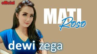 DEWI ZEGA - MATI ROSO (Official Music Video)