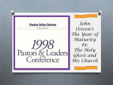 John Osteen's The Year of Maturity #5: The Holy Ghost & His Church