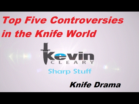 Top Five Controversies in the Knife World