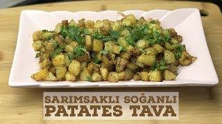 Sarımsaklı Soğanlı Patates Tava - Naciye Kesici - Yemek Tarifleri