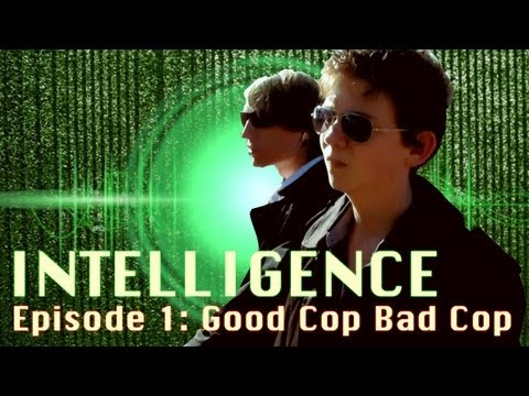 INTELLIGENCE Episode 1: Good Cop Bad Cop