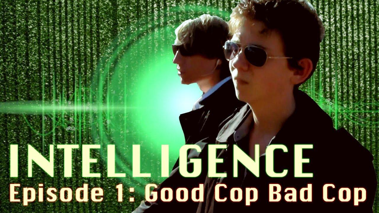 Download INTELLIGENCE Episode 1: Good Cop Bad Cop