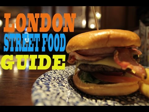 The London Street food Guide