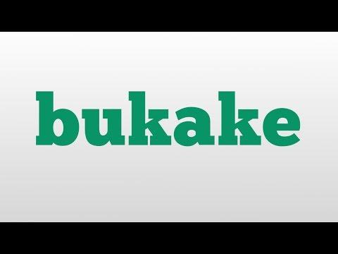 bukake meaning and pronunciation
