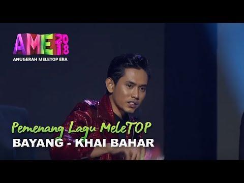 #AME2018 I Bayang by Khai Bahar | Pemenang Lagu MeleTOP I Anugerah MeleTOP Era 2018