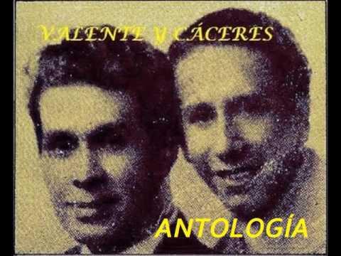 Valente y Cáceres - Antología
