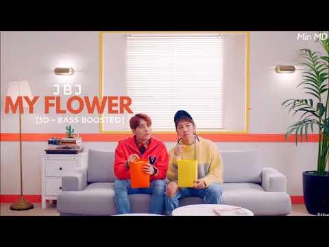 [3D+BASS BOOSTED] JBJ (제이비제이) - My Flower (꽃이야) | Min MD