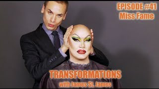 James St. James and Miss Fame: Transformations