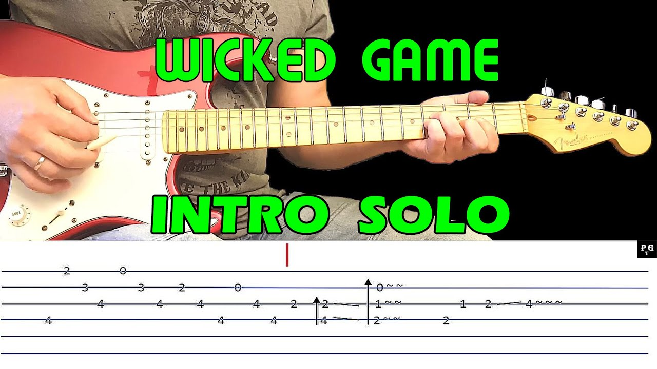 WICKED GAME – Guitar lesson – Guitar intro (with tabs) – Chris Isaak – fast & slow version