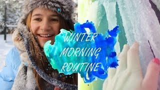 My Winter Morning Routine 2017
