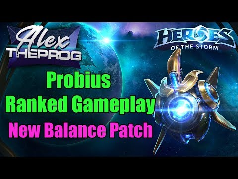 AlexTheProG - Probius Ranked Gameplay(New Balance Patch) - Heroes of the Storm