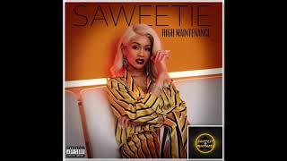 Saweetie - Intro (High Maintenance)