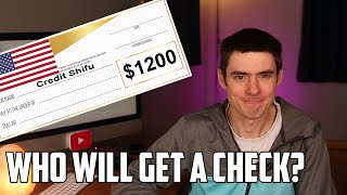 $1200 Stimulus Checks: How to know if YOU will get one + How much