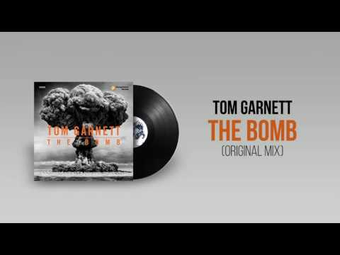 TOM GARNETT - The Bomb (Original Mix)