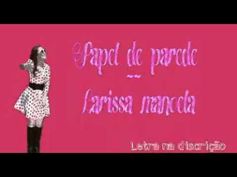 Papel de parede - Larissa Manoela ( letra ) - YouTube 4ba7a0ae8c